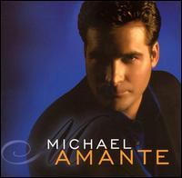 Michael Amante - Michael Amante