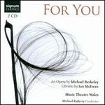Michael Berkeley: For You