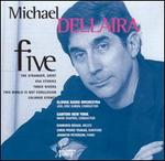 Michael Dellaria: Five