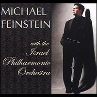 Michael Feinstein with the Israel Philharmonic Orchestra - Michael Feinstein / Israel Philharmonic Orchestra