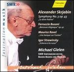 Michael Gielen conducts Skrjabin, Busoni, Ravel, Strawinsky