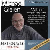 Michael Gielen Edition, Vol. 6: Mahler - Complete Symphonies: Das Lied von der Erde; Des Knaben Wunderhorn; Lieder ei - Alessandra Marc (soprano); Anthony Michaels-Moore (baritone); Christiane Boesiger (soprano); Christiane Iven (soprano);...