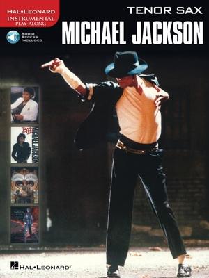 Michael Jackson Instrumental Solos, Tenor Saxophone: Level 2-3 - Jackson, Michael, and Galliford, Bill, and Neuburg, Ethan