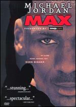 Michael Jordan to the Max - Don Kempf; James D. Stern