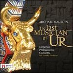 Michael Mauldin: The Last Musician of Ur
