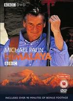 Michael Palin: Himalaya