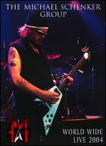 Michael Schenker Group: World Wide Live 2004