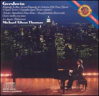Michael Tilson Thomas Performs and Conducts Gershwin - Loren Levee (clarinet); Michael Tilson Thomas (piano); Los Angeles Philharmonic Orchestra; Michael Tilson Thomas (conductor)