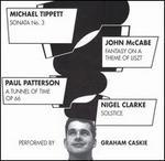 Michael Tippett: Sonata No. 3; John McCabe: Fantasy on a Theme of Liszt...