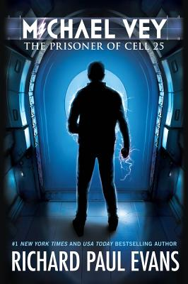 Michael Vey: The Prisoner of Cell 25 - Evans, Richard Paul