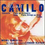 Michel Camilo: Piano Concerto; Suite for Piano, Strings & Harp; Caribe
