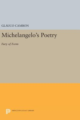 Michelangelo's Poetry: Fury of Form - Cambon, Glauco