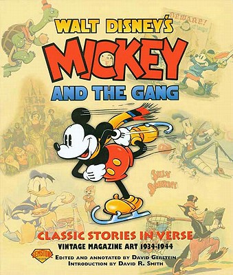 Mickey and the Gang: Classic Stories in Verse - Gerstein, David, and Clark, John, IV (Editor), and Various