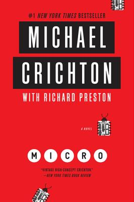 Micro - Crichton, Michael, and Preston, Richard
