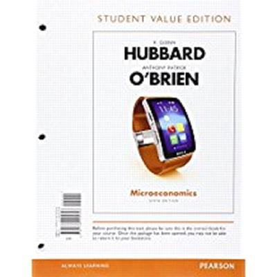 Microeconomics, Student Value Edition Plus Myeconlab with Pearson Etext -- Access Card Package - Hubbard, R Glenn