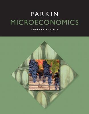 9780133872293 microeconomics michael parkin rh alibris com Microeconomics For Dummies Factors of Production Microeconomics