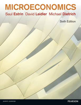 Microeconomics - Estrin, Saul, and Dietrich, Michael, and Laidler, David