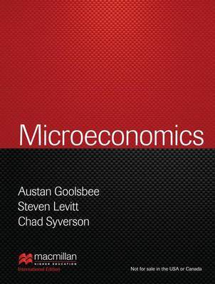Microeconomics - Goolsbee, Austan, and Levitt, Steven D., and Syverson, Chad