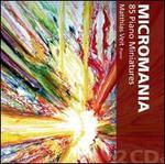 Micromania: 85 Piano Miniatures