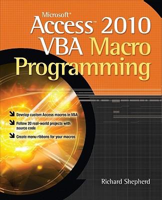 Microsoft Access 2010 VBA Macro Programming - Shepherd, Richard