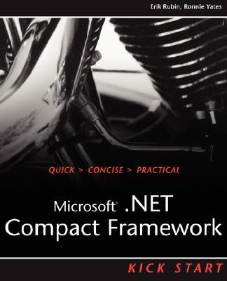 Microsoft .Net Compact Framework - Rubin, Erik, and Yates, Ronnie