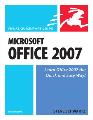 Microsoft Office 2007 for Windows - Schwartz, Steve