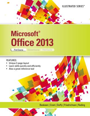Microsoft Office 2013: Illustrated Introductory, First Coursem Spiral Bound Version - Beskeen, David W