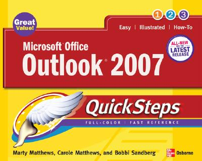 Microsoft Office Outlook 2007 Quicksteps - Matthews, Marty