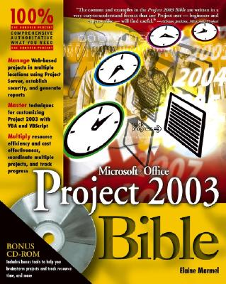 Microsoft Office Project 2003 Bible - Marmel, Elaine