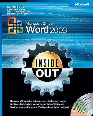 Microsoft Office Word 2003 Inside Out - Millhollon, Mary, and Murray, Katherine, and Microsoft Corporation
