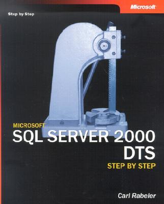 Microsoft SQL Server 2000 DTS Step by Step - Rabeler, Carl