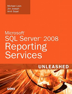 Microsoft SQL Server 2008 Reporting Services Unleashed - Lisin, Michael