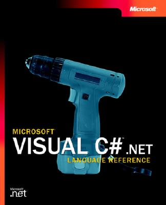 "Microsoft Visual C#"" .NET: Language Reference - Microsoft Corporation, and Microsoft Press"