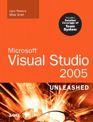 Microsoft Visual Studio 2005 Unleashed - Powers, Lars, and Snell, Mike