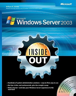 Microsoft Windows Server 2003 Inside Out - Stanek, William R
