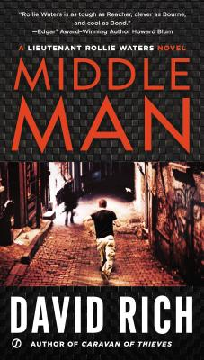 Middle Man: A Lieutenant Rollie Waters Novel - Rich, David