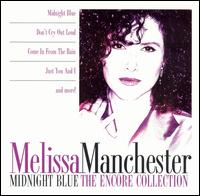 Midnight Blue: The Encore Collection - Melissa Manchester