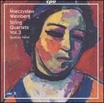Mieczyslaw Weinberg: String Quartets, Vol. 3