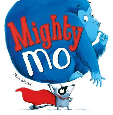 Mighty Mo - Brown, Alison