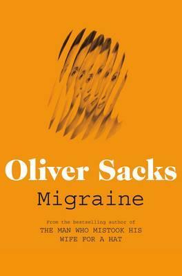 Migraine - Sacks, Oliver