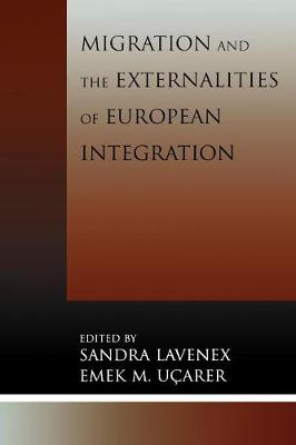 Migration and the Externalities of European Integration - Lavenex, Sandra