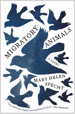 Migratory Animals - Specht, Mary Helen