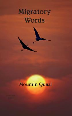 Migratory Words - Quazi, Moumin