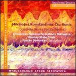 Mikalojus Konstantinas Ciurlionis: Complete Works for Orchestra