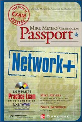 Mike Meyers' Network+ Certification Passport - Meyers, Mike, and Kendrick, Nigel