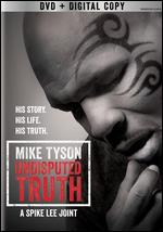 Mike Tyson: Undisputed Truth - Spike Lee