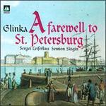 Mikhail Glinka: A Farewell to St. Petersburg