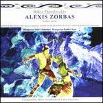 Mikis Theodorakis: Alexis Zorbas Ballet Suite