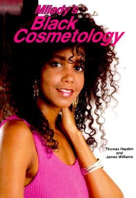 Milady S Black Cosmetology - Hayden, Thomas, and Williams, James D, and Milady Publishing Company