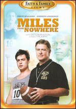 Miles from Nowhere - David Burton Morris